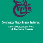 Full Circle LR work and Pregnancy massage