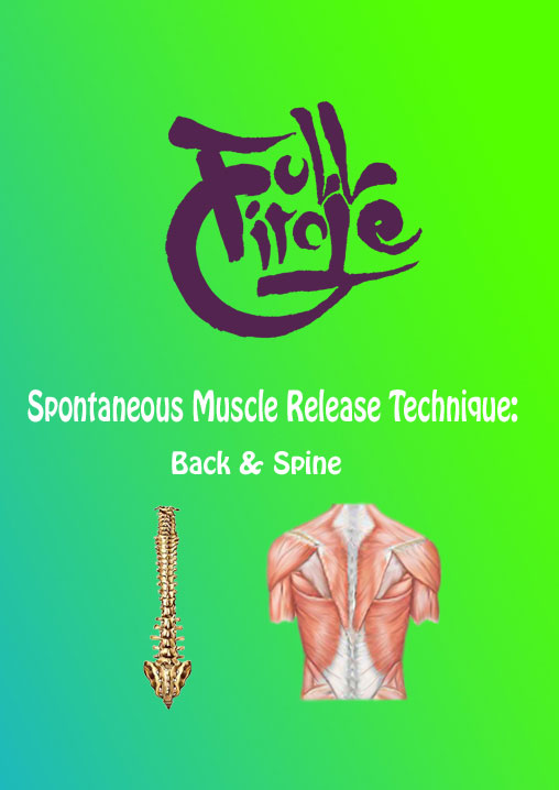 Spontaneous Muscle Release Technique: Back & Spine (without CE's)