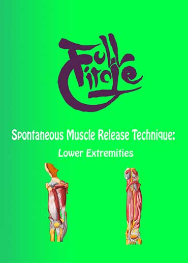 Spontaneous Muscle Release Technique: Lower Extremities (with CE's)