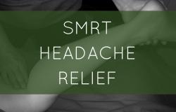 SMRT headache Relief