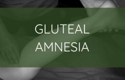 Gluteal Amnesia