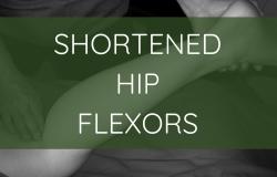 Shortened Hip Flexors