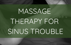 Massage Therapy for Sinus Trouble